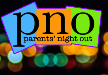 Parents Night Out Saturday, February 25th