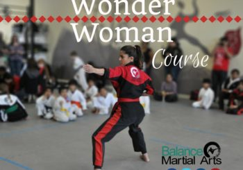 Wonder Woman – Summer Self Defense Series